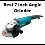 Best 7 inch angle grinder