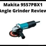 Makita 9557PBX1 Angle Grinder Review