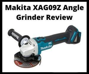 Makita XAG09Z Angle Grinder Review