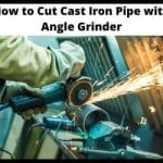 How To Cut Cast Iron Pipe with Angle Grinder