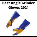 Best Angle Grinder Gloves